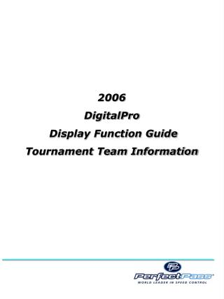2006  DigitalPro  Display Function Guide Tournament Team Information