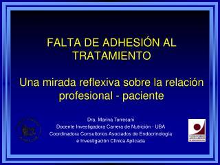 FALTA DE ADHESI N AL TRATAMIENTO   Una mirada reflexiva sobre la relaci n profesional - paciente