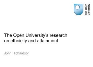 The Open University's research on ethnicity and attainment