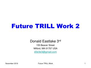 Future TRILL Work 2