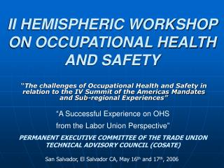 II HEMISPHERIC WORKSHOP ON OCCUPATIONAL HEALTH AND SAFETY