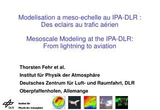 Thorsten Fehr et al. Institut für Physik der Atmosphäre