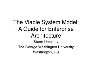 The Viable System Model: A Guide for Enterprise Architecture
