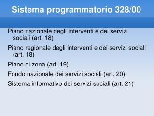 Sistema programmatorio 328/00