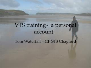 VTS  training-a personal account