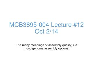 MCB3895-004 Lecture # 12 Oct 2/14