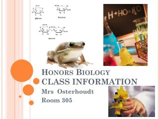 Honors Biology  CLASS INFORMATION