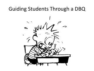 Guiding Students Through a DBQ