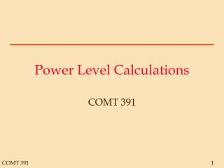 Power Level Calculations
