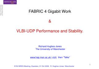 FABRIC 4 Gigabit Work & VLBI-UDP Performance and Stability.