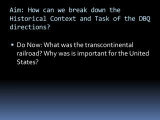 Aim: How can we break down the Historical Context and Task of the DBQ directions?
