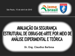 AVALIA  O DA SEGURAN A  ESTRUTURAL DE OBRAS-DE-ARTE POR MEIO DE AN LISE EXPERIMENTAL E TE RICA