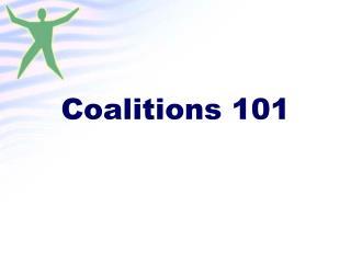 Coalitions 101