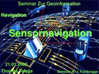 Sensornavigation