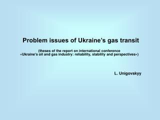 Problem issues of Ukraine s gas transit