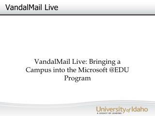VandalMail Live