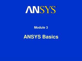 ANSYS Basics