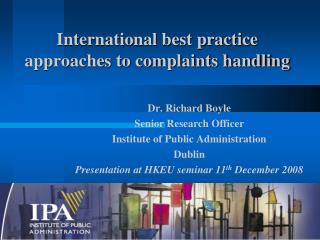 International best practice approaches to complaints handling
