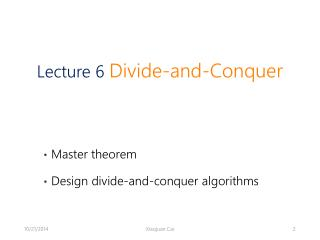 Master theorem Design divide-and-conquer algorithms