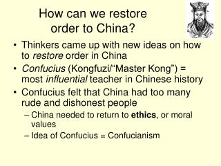 How can we restore  order to China?