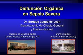 Disfunción Orgánica  en Sepsis Severa