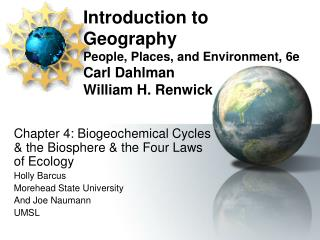 Introduction to Geography People, Places, and Environment, 6e Carl Dahlman William H. Renwick