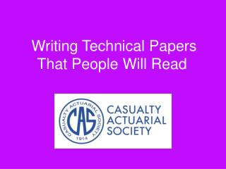 Writing Technical Papers That People Will Read