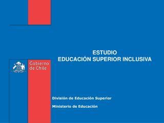 División de Educación Superior Ministerio de Educación
