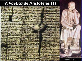 A  Poética  de Aristóteles (1)