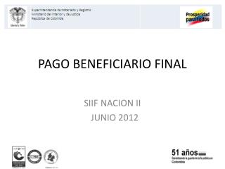 PAGO BENEFICIARIO FINAL