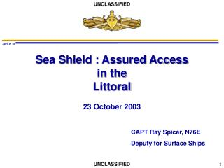 Sea Shield : Assured Access in the Littoral