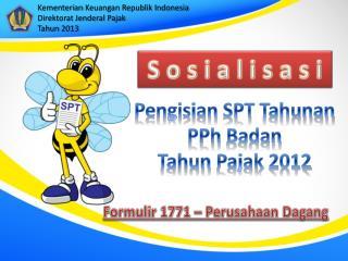 Pengisian  SPT  Tahunan PPh Badan Tahun Pajak  2012