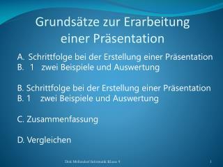 Grundsätze zur Erarbeitung  einer Präsentation
