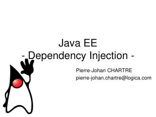 Java EE  - Dependency Injection -