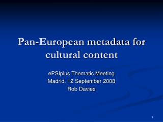 Pan-European metadata for cultural content