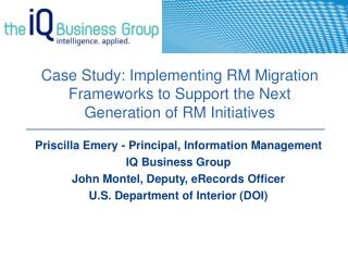 Priscilla Emery - Principal, Information Management IQ Business Group