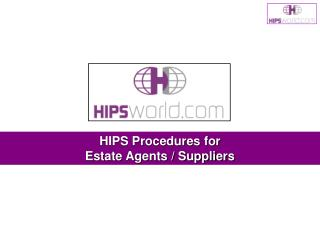 HIPS Procedures for  Estate Agents