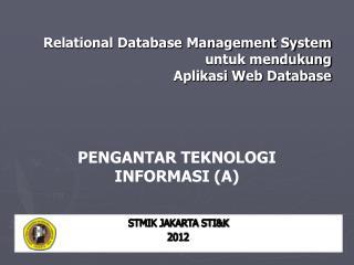 Relational Database Management System  untuk mendukung  Aplikasi Web Database