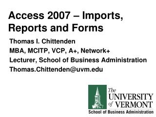 Access 2007 – Imports, Reports and Forms