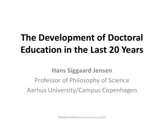 The Development of Doctoral Education in the Last 20 Years