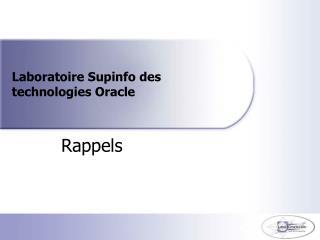 Laboratoire Supinfo des technologies Oracle