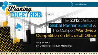 Mart Withers Sr. Director of Product Marketing