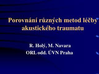 Porovnání různých metod léčby akustického traumatu