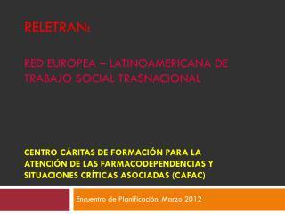 Encuentro de Planificación: Marzo 2012
