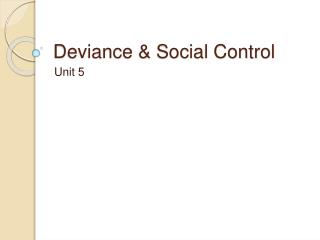Deviance  Social Control