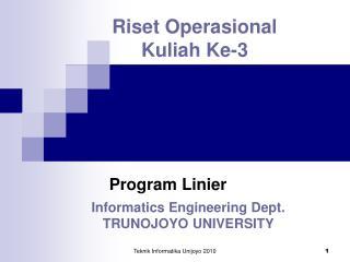 Riset Operasional Kuliah Ke-3
