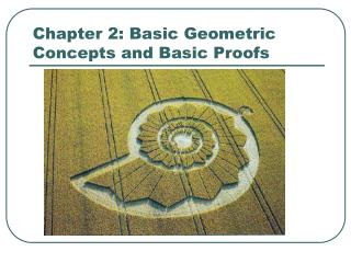 Chapter 2: Basic Geometric Concepts and Basic Proofs