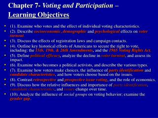 Chapter 7- Voting and Participation    Learning Objectives