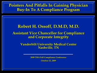 Pointers And Pitfalls In Gaining Physician Buy-In To A Compliance Program