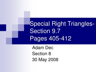 Special Right Triangles-Section 9.7 Pages 405-412